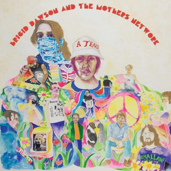 Brigid Dawson & The Mother's Network – Ballet Of Apes