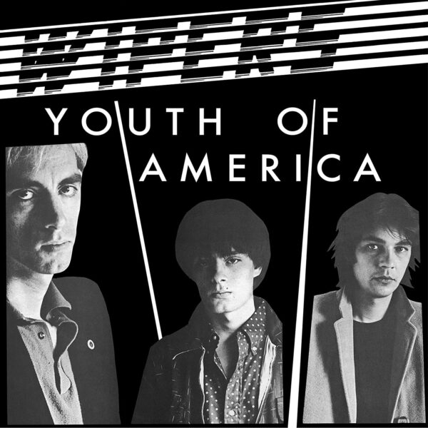 Wipers – Youth Of America