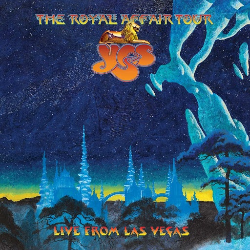 Yes – The Royal Affair Tour- Live In Las Vegas