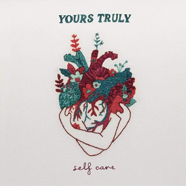 Yours Truly – Self Care