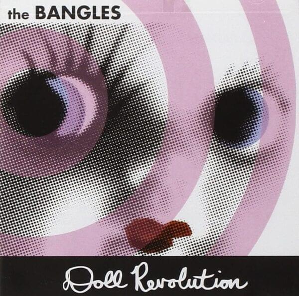 The Bangles – Doll Revolution