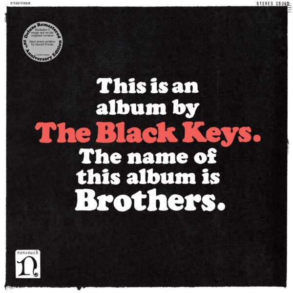 The Black Keys – Brothers (Deluxe Remastered Anniversary Edition)