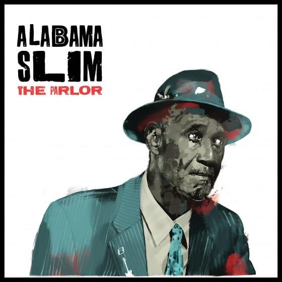 Alabama Slim – The Parlor