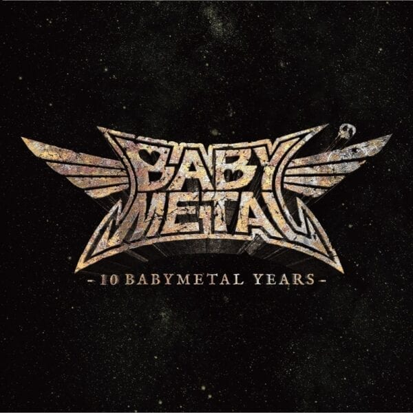 Babymetal – 10 Babymetal Years