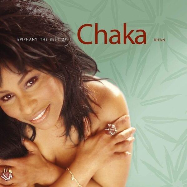 Chaka Khan – Epiphany: The Best Of Chaka Khan