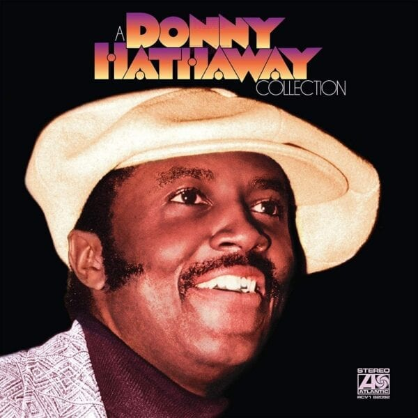 Donny Hathaway – A Donny Hathaway Collection