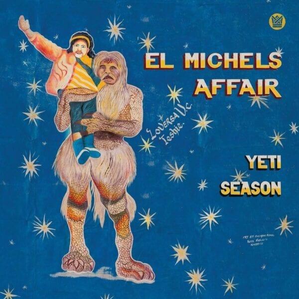 El Michels Affair – Yeti Season