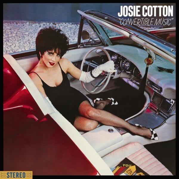 Josie Cotton – Convertible Music