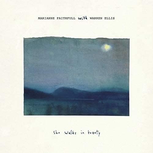 Marianne Faithfull With Warren Ellis – She Walks In Beauty