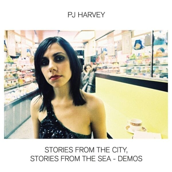 PJ Harvey – Stories From The City, Stories From The Sea – Demos