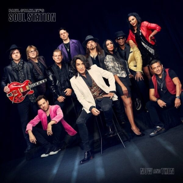 Paul Stanley's Soul Station – Now And Then