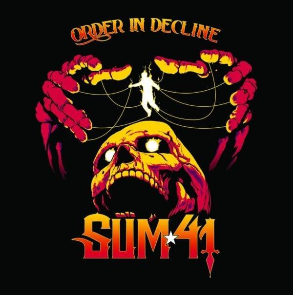 Sum 41 – Order In Decline