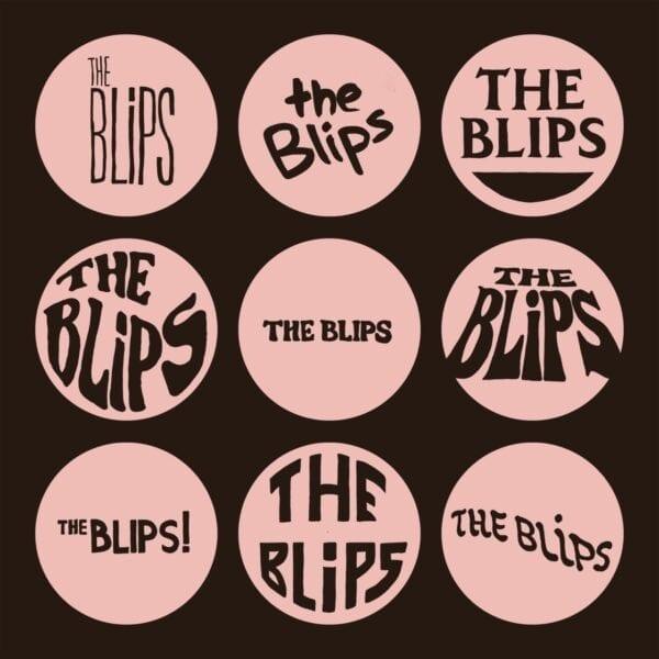 The Blips – The Blips