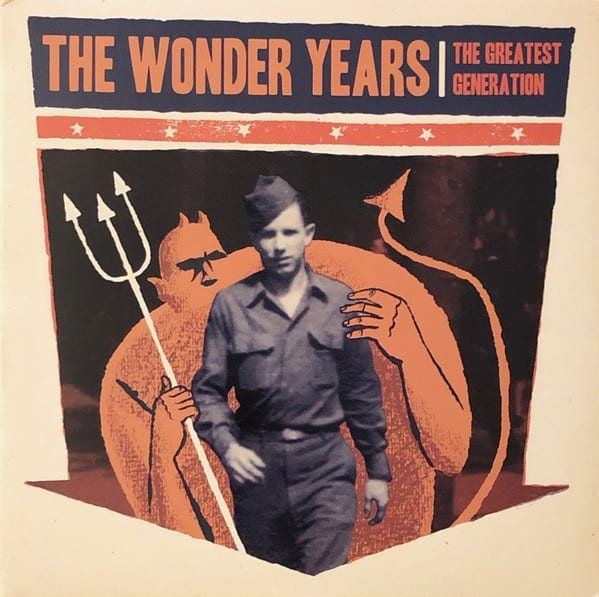 The Wonder Years – The Greatest Generation