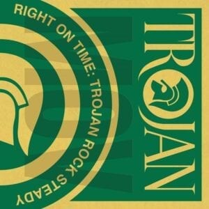 Various Artists – Right On Time: Trojan Rock Steady