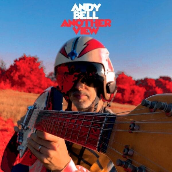 Andy Bell – Another View