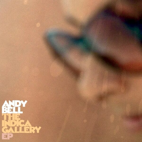 Andy Bell Meets Pye Corner Audio Uptown – The Indica Gallery EP