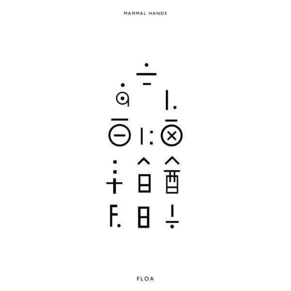 Mammal Hands – Floa