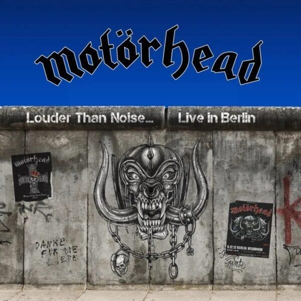 Motorhead – Louder Than Noise… Live In Berlin