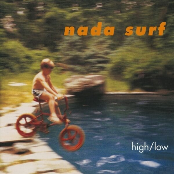 Nada Surf – High/Low