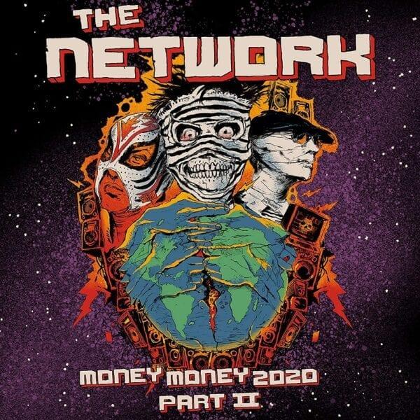 The Network – Money Money 2020 Pt II: We Told Ya So!
