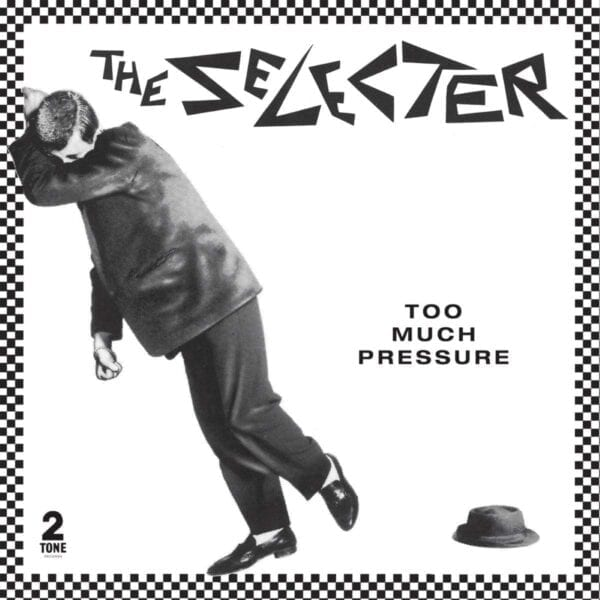 The Selecter – Too Much Pressure (40th Anniversary Edition)