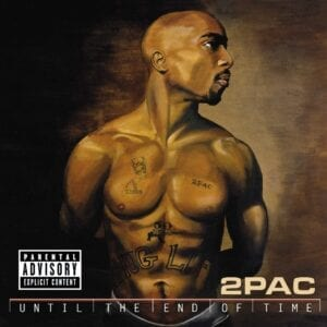 2Pac – Until The End Of Time (20th Anniversary)