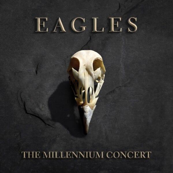 Eagles – The Millennium Concert