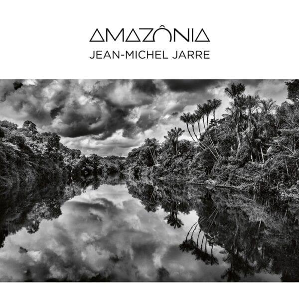 Jean-Michel Jarre – Amazonia