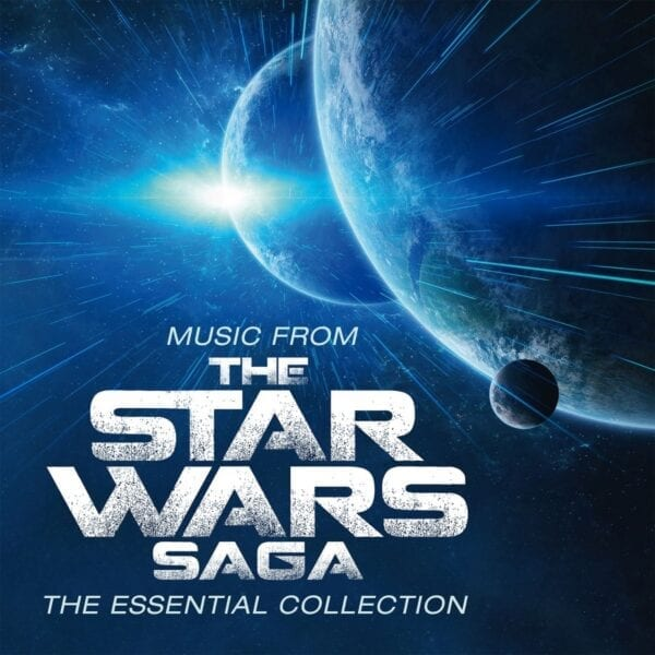 John Williams – Music From The Star Wars Saga – The Essential Collection – Original Soundtrack