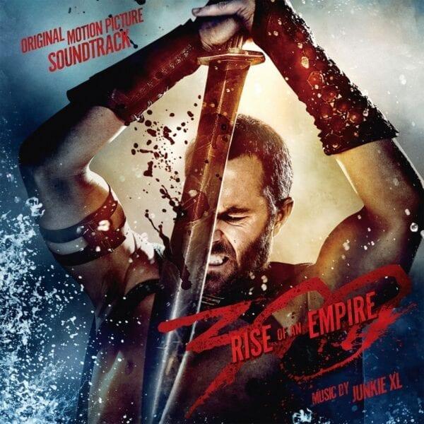 Junkie XL – 300: Rise Of An Empire – Original Soundtrack