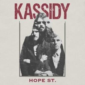 Kassidy – Hope St. (10th Anniversary)