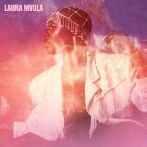 Laura Mvula – Pink Noise