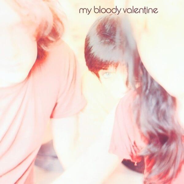 My Bloody Valentine – Isn't Anything