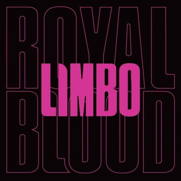 Royal Blood – Limbo (7″ Single)