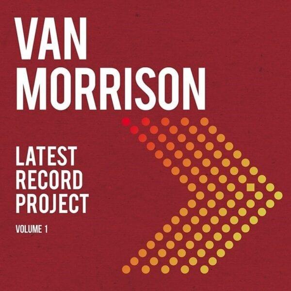 Van Morrison – Latest Record Project Volume I