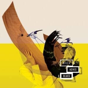 Various Artists – Bills & Aches & Blues (40 Years Of 4AD)