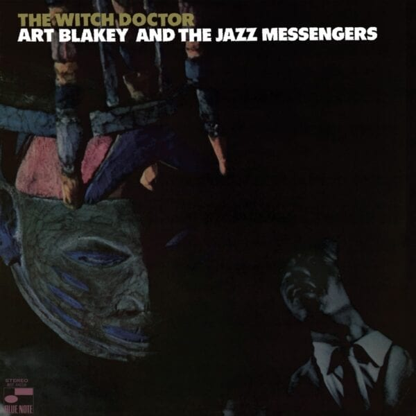 Art Blakey & The Jazz Messengers – The Witch Doctor