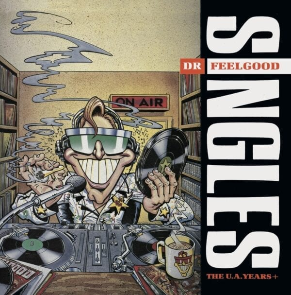 Dr. Feelgood – Singles (The U.A. Years+)