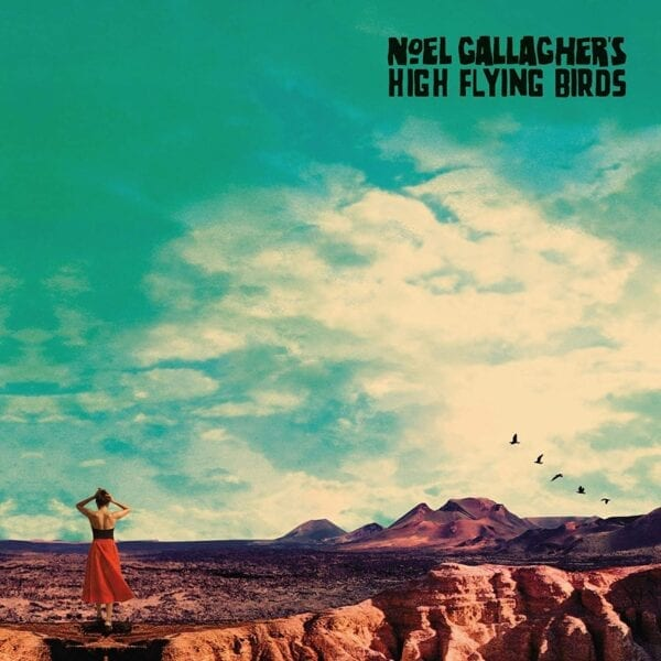 Noel Gallagher's High Flying Birds – Who Built The Moon