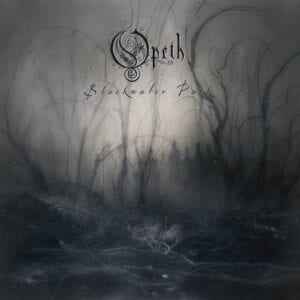 Opeth – Blackwater Park (20th Anniversary)