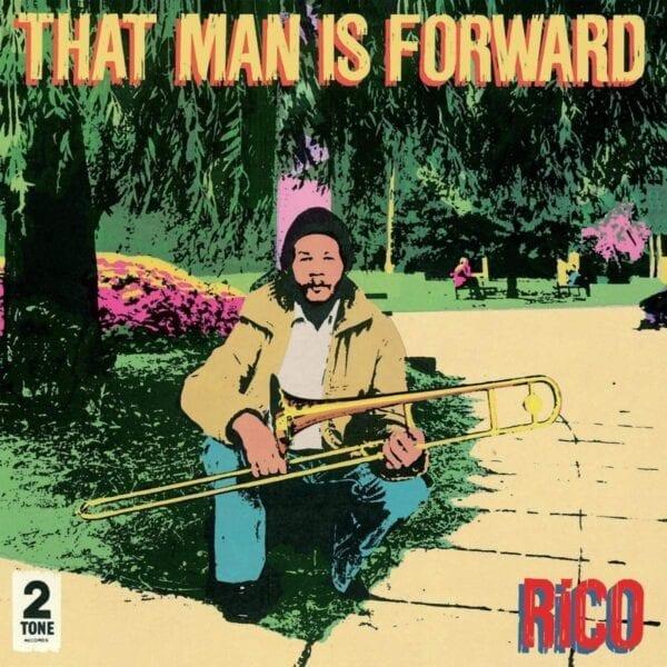 Rico – That Man Is Forward (40th Anniversary)