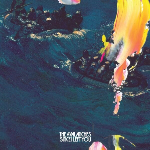 The Avalanches – Since I Left You (20th Anniversary Deluxe Edition)