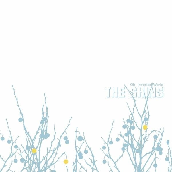 The Shins – Oh, Inverted World (20th Anniversary Remaster)