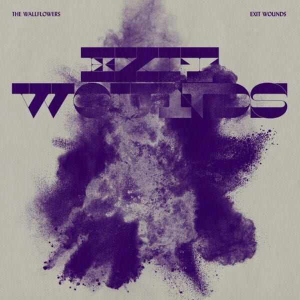 The Wallflowers – Exit Wounds