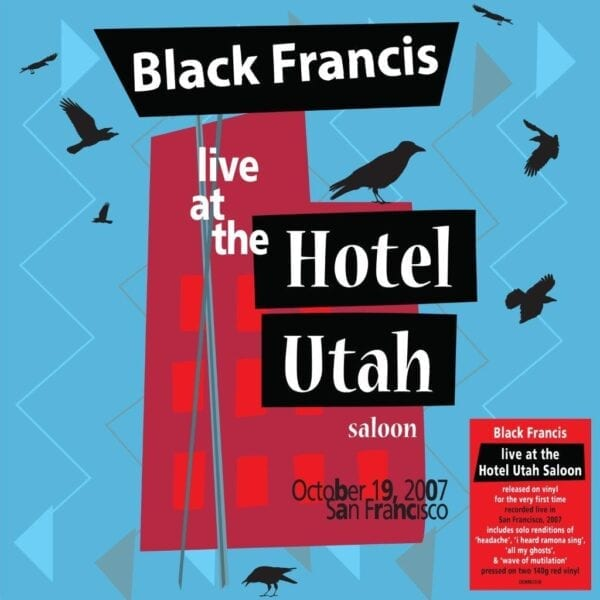 Black Francis – Live At The Hotel Utah Saloon