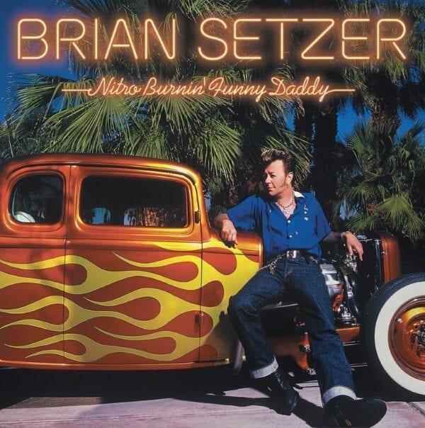 Brian Setzer – Nitro Burnin' Funny Daddy