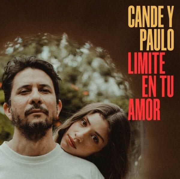 Cande y Paulo – Limite En Tu Amor EP