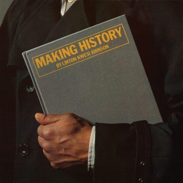 Linton Kwesi Johnson – Making History