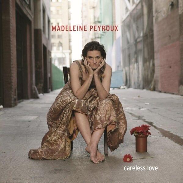 Madeleine Peyroux – Careless Love (Deluxe Edition)
